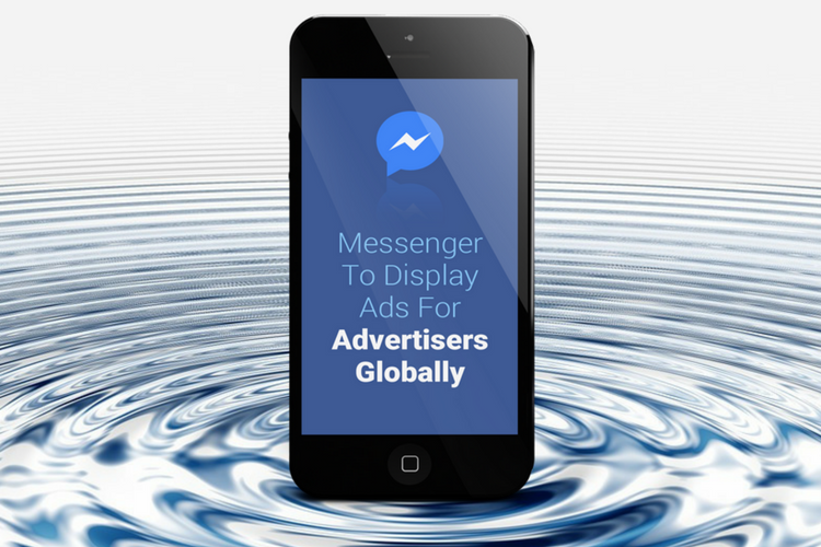 Messenger-To-Display-Ads-For-Advertisers-Globally